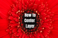 How to Center a Layer in GIMP