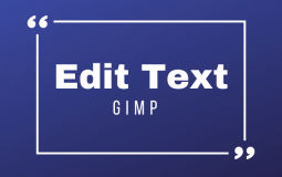 How to Edit Text in GIMP